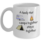CAMPING mug A family that camps together stays together Campers RV mom dad gift