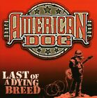 Last Of A Dying Breed - American Dog (CD New)