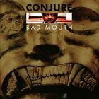 Conjure - Bad Mouth [New CD]
