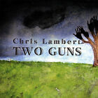 Chris Lambert - Two Guns [New CD]