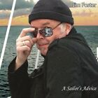 Foster Jim, Jim Foster - Sailor's Advice [New CD] Duplicated CD
