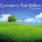 Tab Laven - Cranberry Red Balloon [New CD]