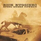 Rick Ruggiero - Steel Horse Cowboy [New CD]