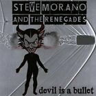 Morano, Steve & the Renegades : Devil Is a Bullet CD FREE Shipping, Save £s