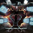 Dire Peril - Through Time and Space [New CD]