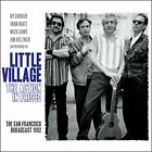 Little Village - The Action In Frisco - Little Village CD M6VG The Fast Free