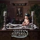 CD STATE OF SALAZAR ALL THE WAY BRAND NEW SEALED