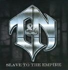 CD T&N SLAVE TO THE EMPIRE BRAND NEW SEALED