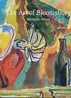 Art of Bloomsbury  Roger Fry Vanessa Bell and Duncan Grant ExLibrary