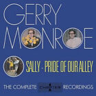 Gerry Monroe : Sally - Pride of Our Alley: The Complete Chapter One Recordings