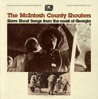 Slave Shout Songs From The Coast Of Georgia - Mcintosh County Shou (CD New) CD-R