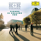 Plattform K+K Vienna : Plattform K+K Vienna: Vienna Is Calling You CD (2017)