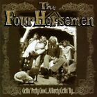 Gettin' Pretty Good... At Barely Gettin' By... by The Four Horsemen (CD, 1996)