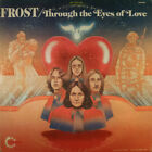 SUPER RARE - NEW! - FROST - Through Eyes Of Love - CD -Free Shipping!