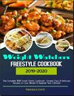 Weight Watchers Freestyle Cookbook 2019 20  The Complete WW Smart EB00KPDF