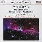 Moravec - The Time Gallery; Protean Fantasy; Ariel Fantasy -  CD D4VG The Fast