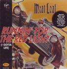 Meat Loaf : Runnin For The Red Light (I Gotta Life) CD FREE Shipping, Save £s