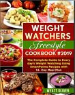 WEIGHT WATCHERS FREESTYLE COOKBOOK 2019  The Complete Guide to Eve PDFEB00K