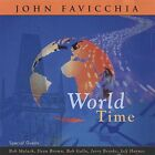 World Time - John Favicchia (CD New)