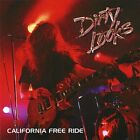 Dirty Looks - California Free Ride - Dirty Looks CD AMVG The Fast Free Shipping