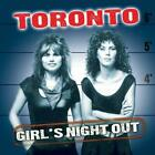 TORONTO Girls Night Out (CD 2004) 11 Songs Classic Rock Album Made in Canada