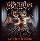 CD EXODUS LET THERE BE BLOOD + BONUS TRACK BRAND NEW SEALED
