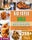 The Air Fryer Bible More Than 200 Healthier RecipesNEW Books F 2019