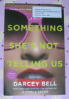 Something Shes Not Telling Us by Darcey Bell A Simple Favor 2020 ARC Paperbac