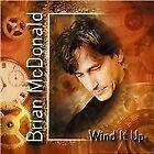 Brian Mcdonald : Wind It Up CD Value Guaranteed from eBay's biggest seller!