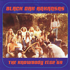 EXTREMELY RARE - Black Oak Arkansas - The Knowbody Else' 69 - CD - Free Shipping