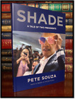 Shade SIGNED by PETE SOUZA New Hardback 1st Edition First Printing Obama Trump