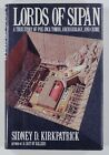 1992 Kirkpatrick LORDS OF SIPAN Pre Inca Tombs Archaeology  Crime FIRST EDITION