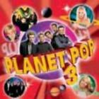 Various Artists : Planet Pop 3 CD Value Guaranteed from eBay's biggest seller!