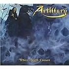 Artillery : When Death Comes CD Value Guaranteed from eBay's biggest seller!