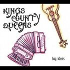 Kings County Queens : Big Ideas CD Value Guaranteed from eBay's biggest seller!
