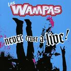Les Wampas : Never Trust a Live CD Value Guaranteed from eBay's biggest seller!