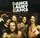 Living For The Roll - Dance Laury Dance (CD New)