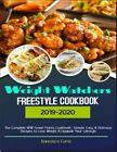 Weight Watchers Freestyle Cookbook 2019 20  The Complete WW Smart PDF