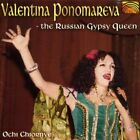 Valentina Ponomareva : Russian Gypsy Queen CD Expertly Refurbished Product