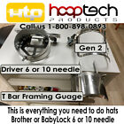 HAT DRIVER + Gen 2 HoopTech Cap Frame  T Bar Gage Brother BabyLock all u need