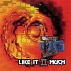 II Big : Like It II Much CD Value Guaranteed from eBay's biggest seller!