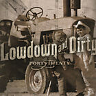 Fortytwenty : Low Down and Dirty CD Value Guaranteed from eBay's biggest seller!