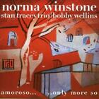 Norma Winstone : Amoroso.. Only More So (With Stan Tracey Trio/bobby Wellins)