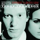 Teddy Thompson - Upfront & Down Low CD NEW