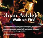 Walk On Fire by Joan Ackley (CD, 2014)