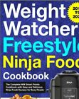 Weight Watchers Freestyle Ninja Foodi Cookbook 2019 2020  The Compl PDFEB00K