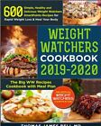 Weight Watchers Cookbook 2019 2020  600 Simple Healthy and Delicio PDFEB00K