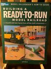 Building a Ready to Run Model Railroad  A Quick and Easy Layout from