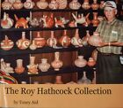 Native American Artifacts in the Roy Hathcock Collection by Toney Aid