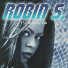 From Now On by Robin S. (Cd Jun-1997)
